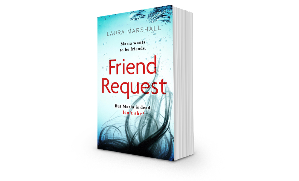 Friend Request - the Sunday Times Top Ten Bestseller